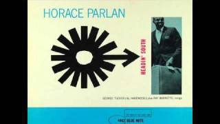 Horace Parlan -  Headin' South