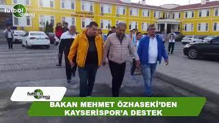 Bakan Mehmet Özhaseki'den Fenerbahçe maçı öncesi Kayserispor'a destek