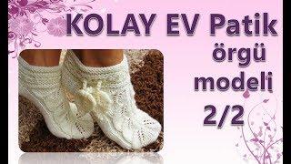 KOLAY EV Patik, Çorap yapılışı  2-2- Şiş İşi İle Örgü Modelleri