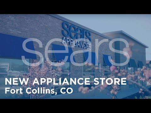 New Sears Appliance Store Opens In Fort Collins, CO - Overview From Leena Munjal & James Coyle