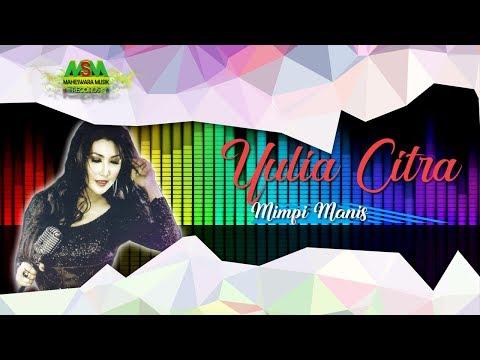 Yulia Citra - Mimpi Manis [OFFICIAL]