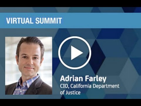 Government Tech Summit: Smart Justice with Adrian Farley, CIO, CADoJ