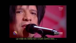 La vie est belle [Letras en español] - Indochine