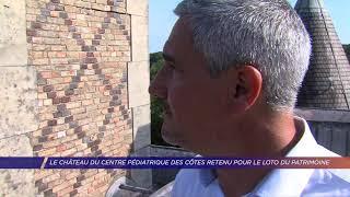 Yvelines | Le château du centre pédiatrique des Côtes retenu pour le loto du patrimoine