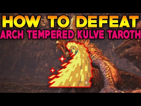 Monster Hunter World: ALL CHANGES TO ARCH TEMPERED KULVE TAROTH! ARCH TEMPERED KULVE TAROTH GUIDE!
