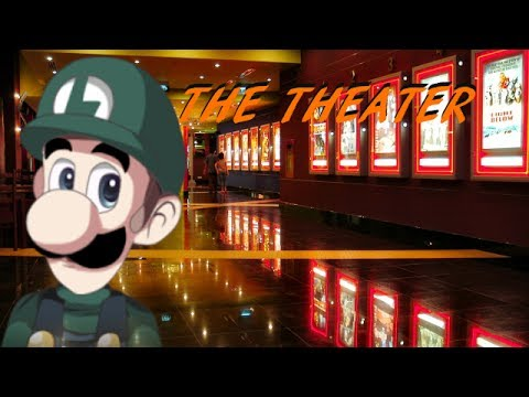 THE THEATER - WHERE IS THE MOVIE?!