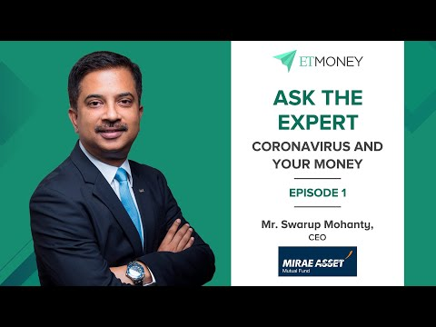 Coronavirus & Your Mutual Fund Investments: How to Save in 2020   Hear from CEO of Mirae Mutual Fund