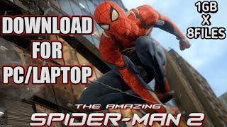 How to download The Amazing SpiderMan 2 for PC/Laptop 100% Working Direct Download