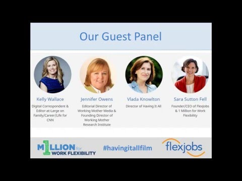Having It All Movie: Panel Discussion, Hosted by 1 Million for Work Flexibility and FlexJobs