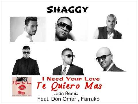 Shaggy Ft Don Omar , Farruko , Faydee, Mohombi , Costi Te Quiero Mas ( I Need Your Love )