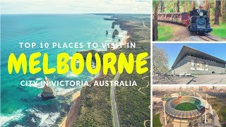Top 10 Places to Visit in Melbourne City, Victoria | Melbourne Points of Interest - Tourist Junction