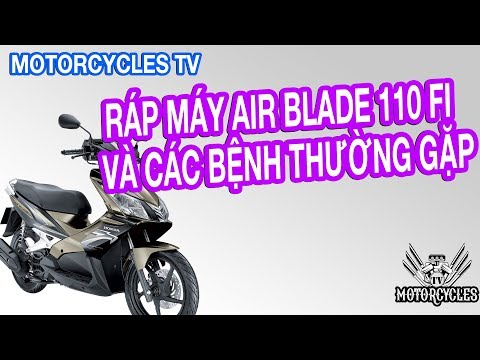 Dàn Hơi Của Xe Honda Air Blade Fi, Và Các Bệnh Thường Gặp