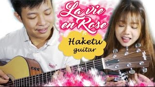 LA VIE EN ROSE - cover | Hannah Hoang ft Haketu