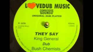 King General - They Say / Bush Chemists - Dub (Version)