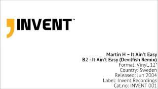 Martin H - B2 It Ain