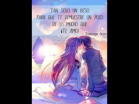 Imagenes Frases De Amor Anime Ale Lorea 3 Youtube