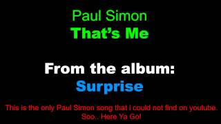 Watch Paul Simon Thats Me video