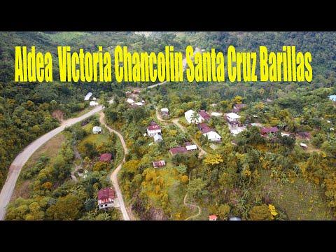 ALDEA VICTORIA CHANCOLIN SANTA CRUZ BARILLAS HUEHUETENANGO