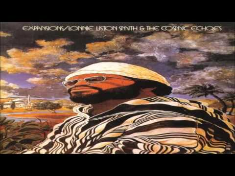 "Lonnie Liston Smith & The Cosmic Echoes - ""My Love"""