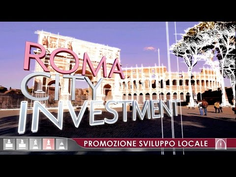 PRESENTATION STRATEGIC DEVELOPMENT PLAN FOR ROME CITY INVESTEMENT, 2012