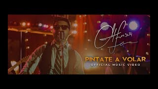 Pintate A Volar - Alfonso Loya + Music Video