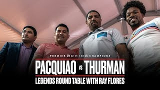 Pacquiao vs Thurman Legends Round Table