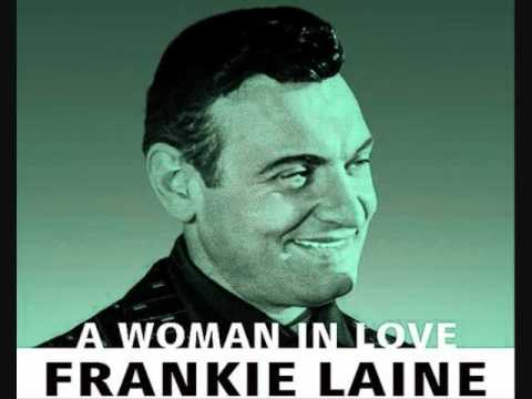 Frankie Laine  A Woman in Love 1955