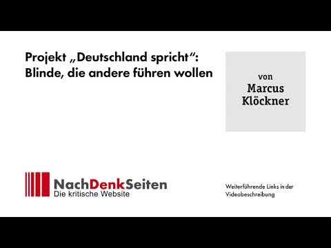 """Projekt """"Deutschland spricht"""": Blinde, die andere führen wollen   Marcus Klöckner"""