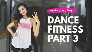 Bollywood Dance Fitness Workout at Home | 20 Minutes Fat Burning Cardio PART- 3
