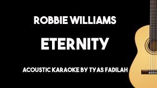 Eternity - Robbie Williams (Accoustic Guitar Karaoke Version)