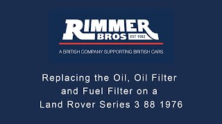 Replacing the oil, oil filter and fuel filter on a Land Rover Series 3 88 1976