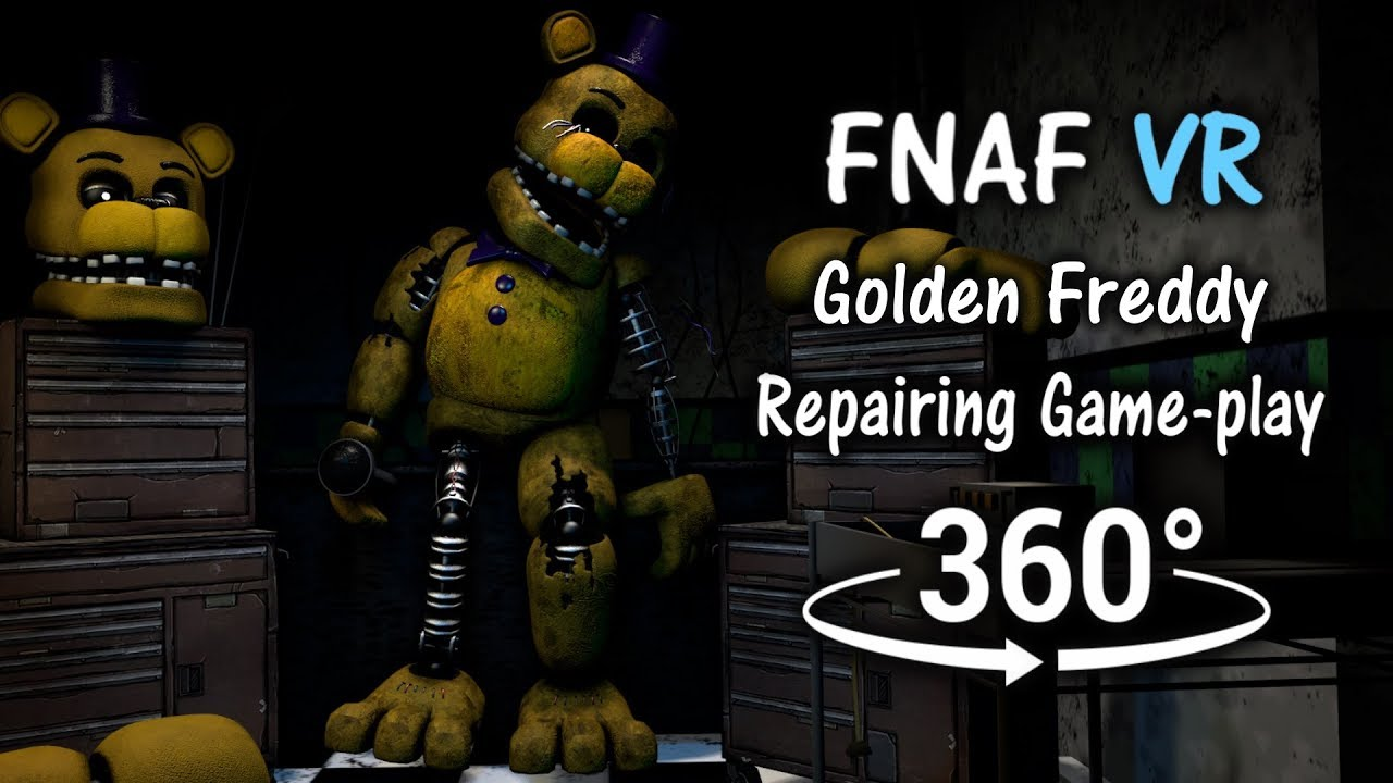 360°| Repairing Golden Freddy/Fredbear Game-play Animation [FNAF Help  Wanted/SFM] (VR Compatible)