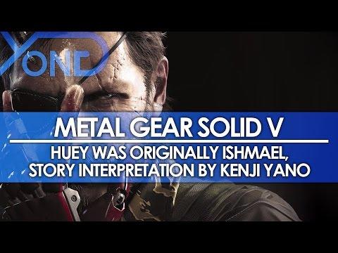Metal Gear Solid V - Huey Was Originally Ishmael, Story Interpretation by Kenji Yano
