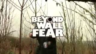 Beyond The Wall of Fear Trailer