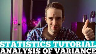ANOVA (Analysis Of Variance) | Statistics Tutorial 014