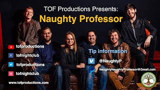 TOF Productions Presents: Naughty Professor - 11/12/2020