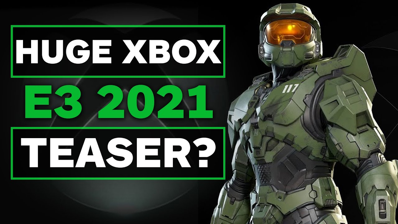 Did Xbox Just Tease a Major E3 2021 Lineup?