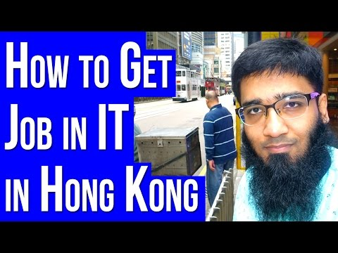 Career Questions - How to Get a Job in IT in Hong Kong ?