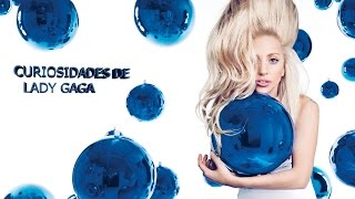 20 Curiosidades De LADY GAGA 2014 2015 Video Actualizdo HD