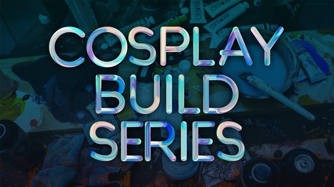 Download Valor Series Cosplay Build Series Episode 7
