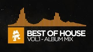 Best of House Music - Vol. 1 (1 Hour Mix) [Monstercat Release] thumbnail