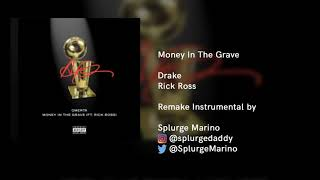 Drake - Money In The Grave ft Rick Ross (Instrumental)