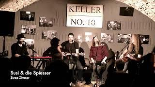 Susi & die Spiesser // Premiere live im Keller No.10