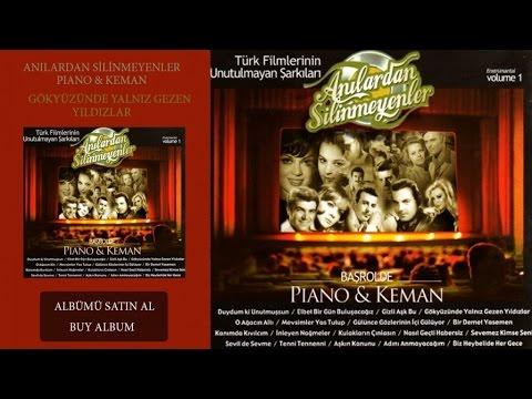 Türk Filmlerinin Unutulmayan Şarkıları - Gökyüzünde Yalnız Gezen Yıldızlar (Official Audio)