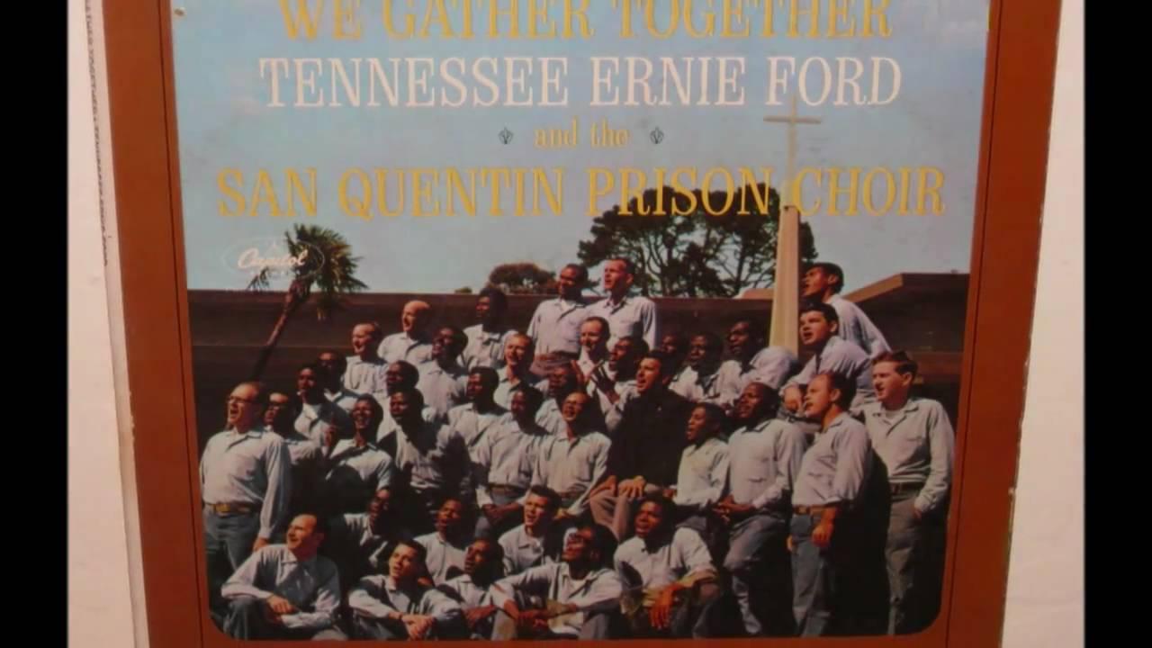 Tennessee Ernie Ford With The San Quentin Prison Choir