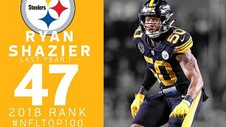 #47: Ryan Shazier (LB, Steelers) | Top 100 Players of 2018 | NFL