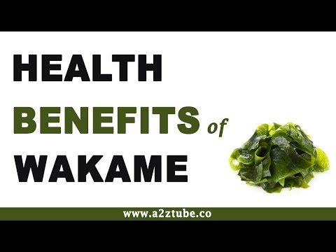 Health Benefits of Wakame