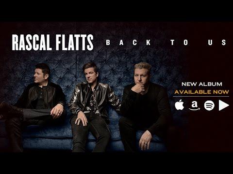 "RASCAL FLATTS | ""BACK TO US"" | ALBUM REVIEW"