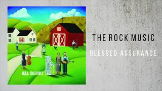 The Rock Music - Blessed Assurance