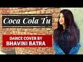 Coca Cola Song | Bhavini Batra | Lukka Chuppi | Dance Cover | Neha Kakkar | Tony Kakkar Whatsapp Status Video Download Free